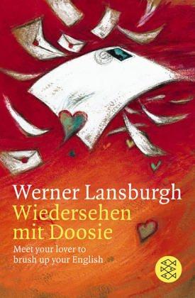 Wiedersehen mit Doosie. Meet your lover to brush up your English.