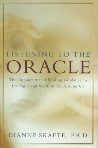 Listening To The Oracle The Ancient Art Of Finding Guidance In The