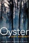 Oyster by John Biguenet