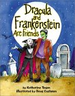 Dracula and Frankenstein Are Friends
