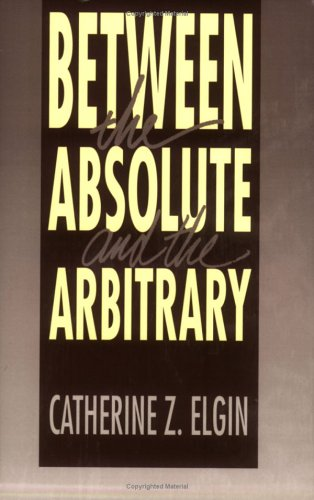 Between the Absolute and the Arbitrary