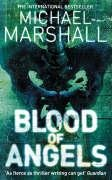 Ebook Blood of Angels by Michael Marshall TXT!