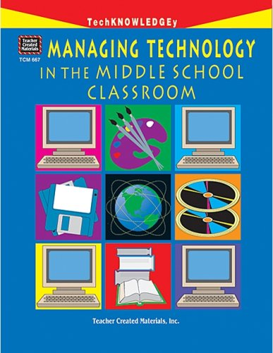 Managing Technology in the Middle School Classroom