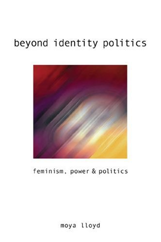 Beyond Identity Politics: Feminism, Power and Politics