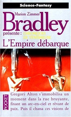 L'Empire Débarque (La Romance de Ténébreuse, L'âge de Damon Ridenow #1)