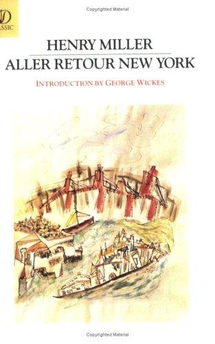 Aller Retour New York by Henry Miller
