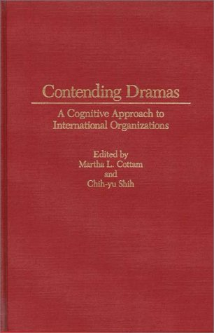 contending-dramas-a-cognitive-approach-to-international-organization