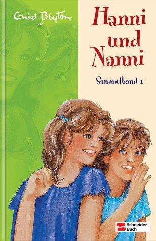 Hanni und Nanni. Sammelband 1 (Hanni und Nanni, #1-3)