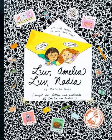 Luv, Amelia Luv, Nadia (Amelia's Notebooks, #6)