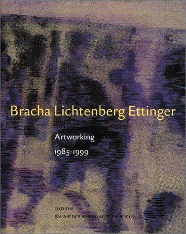 Bracha Lichtenberg Ettinger: Artworking: 1985-1999