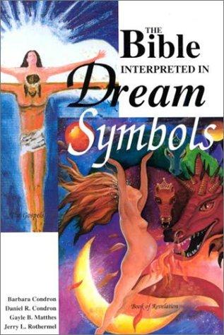 The Bible Interpreted in Dream Symbols
