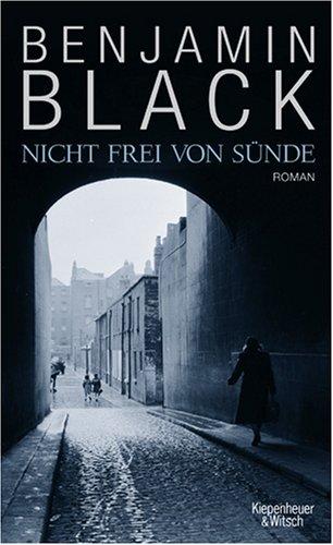 Ebook Nicht frei von Sünde by Benjamin Black DOC!