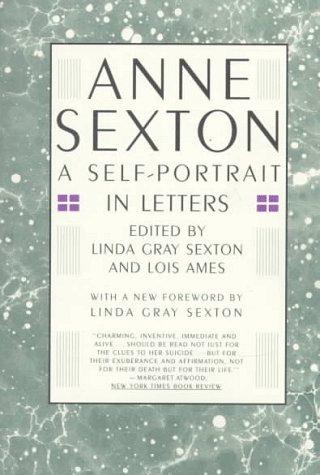 Anne Sexton by Anne Sexton