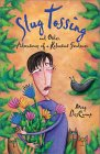Slug Tossing: And Other Adventures of a Reluctant Gardener