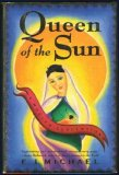 Queen Of The Sun:...