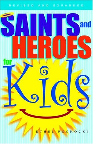 Saints And Heroes For Kids
