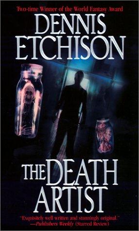 The Death Artist By Dennis Etchison