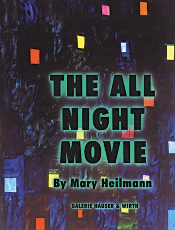 Mary Heilmann: The All Night Movie