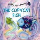 The Copycat Fish