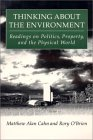 Thinking About The Environment: Readings On Politics, Property, And The Physical World