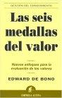 Las seis medallas del valor by Edward de Bono