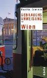 Gebrauchsanweisung für Wien by Monika Czernin