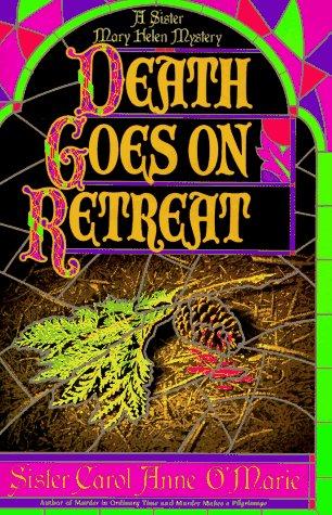 Death Goes on Retreat by Carol Anne O'Marie