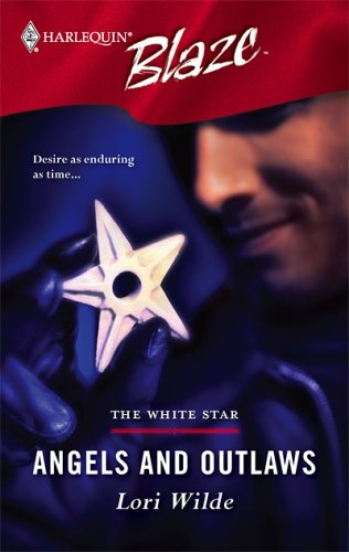 Angels And Outlaws (White Star #1)