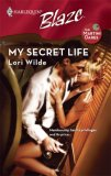 My Secret Life (Harlequin Blaze, No. 346)