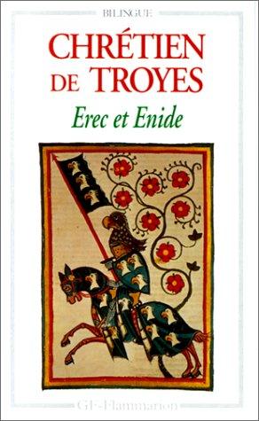 Erec et Enide by Chrétien de Troyes