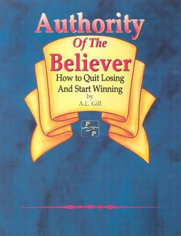 Authority Of The Believer By AL Gill