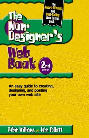 The Non-Designer's Web Book by Robin P. Williams