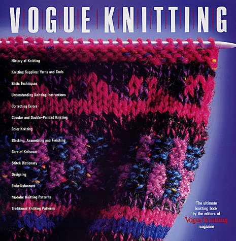 Vogue Knitting The Ultimate Knitting Book By Vogue Knitting
