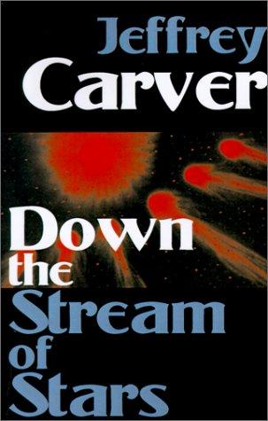 Down the Stream of Stars (Starstream, #2)