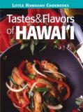 Tastes & Flavors of Hawaii