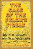 The Case of the Felon's Fiddle