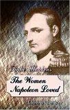 The Women Napoleon Loved