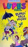 Rumpi Kala Hujan (Lupus Kecil, #4)
