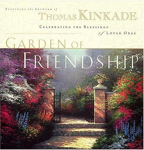 The Garden of Friendship: Celebrating the Blessings of Loved Ones