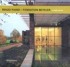 Renzo Piano: Fondation Beyeler: A Home For Art