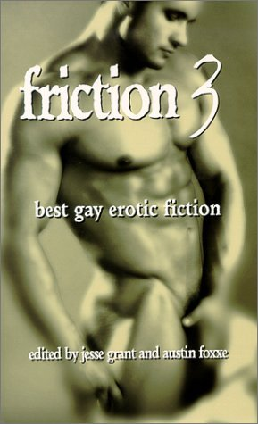 Friction: Best Gay Erotic Fiction
