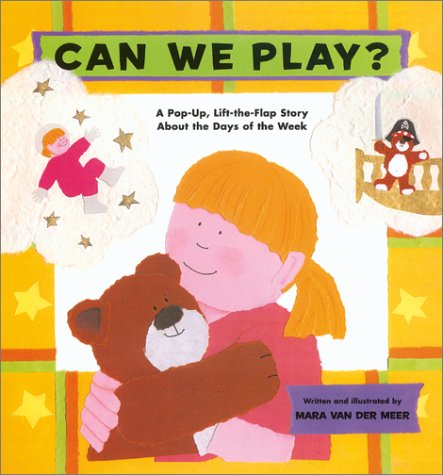 Descargar Can we play: a pop-up, lift-the-flap story about the days of the week epub gratis online Mara Van Der Meer