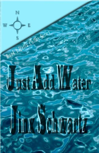 Just Add Water by Jinx Schwartz