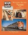 Western Pacific Trackside With Bob Larson