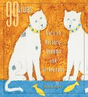99 Lives: Cats in History, Legend, and Literature