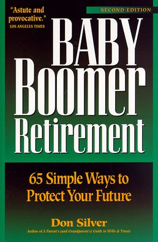 Baby Boomer Retirement: 65 Simple Ways to Protect Your Future