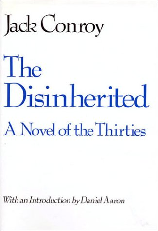 The disinherited a novel of the 1930s by jack conroy by jack conroy fandeluxe Ebook collections