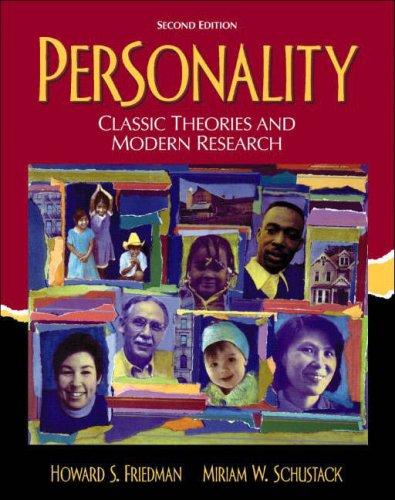 Personality classic theories and modern research by howard friedman personality classic theories and modern research fandeluxe Gallery