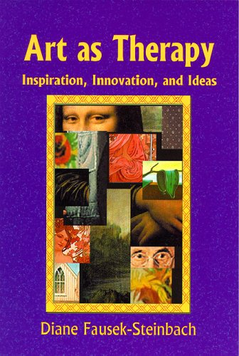 Art as Therapy: Inspiration, Innovation, and Ideas