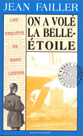 On a volé la Belle-Etoile!